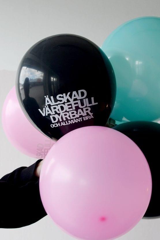 Ballonger: Älskad, värdefull, dyrbar. Och allmänt bra!