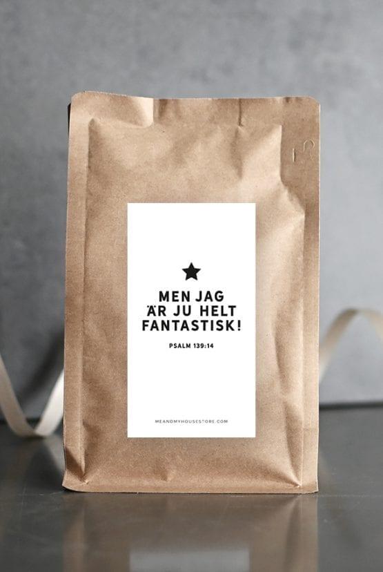 Specialkaffe: Men jag är ju helt fantastisk