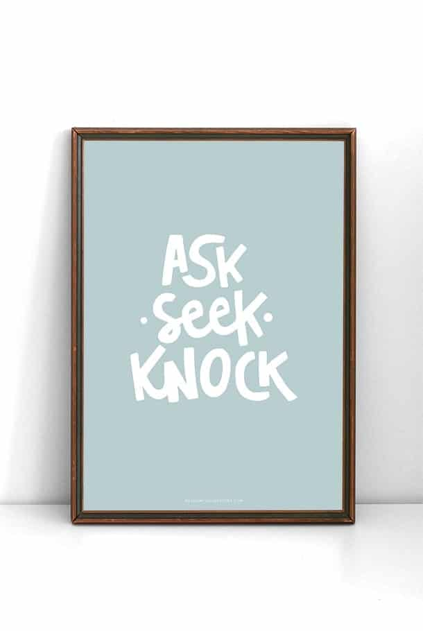 Blå poster: Ask, seek, knock
