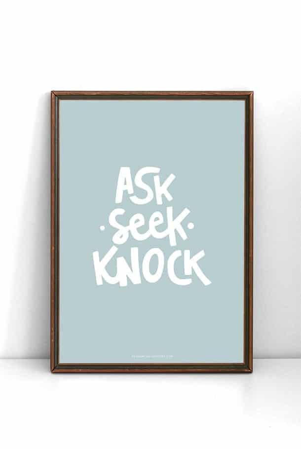 Blå poster: Ask, seek, knock